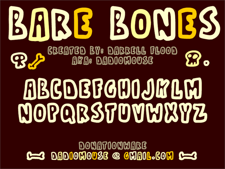 Bare Bones1 font by Darrell Flood