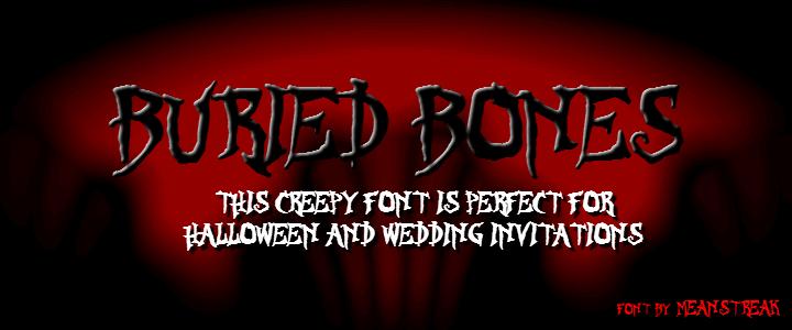 BURIED BONES font by MeanStreak