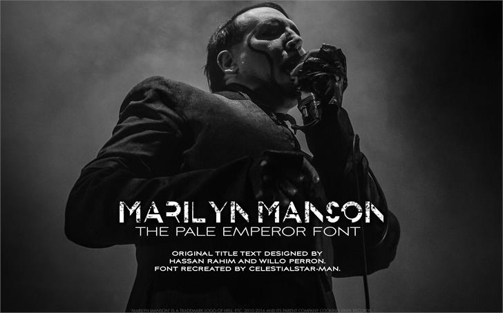 THE PALE EMPEROR font by CelestialStarMan
