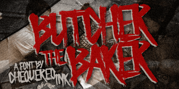 Butcher the Baker font by Chequered Ink