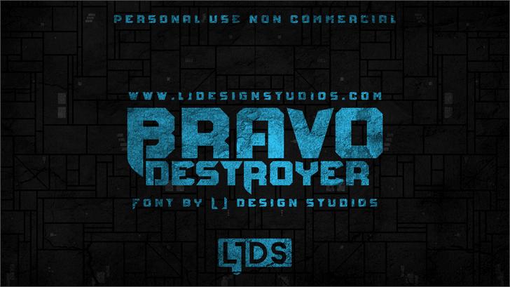 Bravo Destroyer Personal USE font by LJ Design Studios