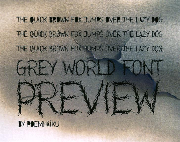 Grey World Demo font by Poemhaiku