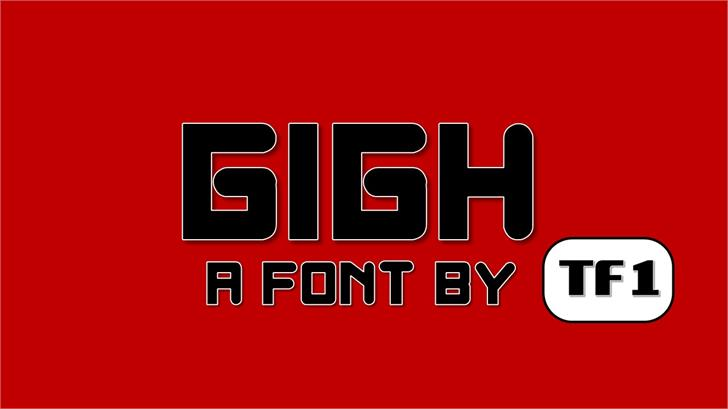 Gigh font by TFonts1