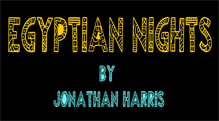Egyptian Nights font by Jonathan S. Harris