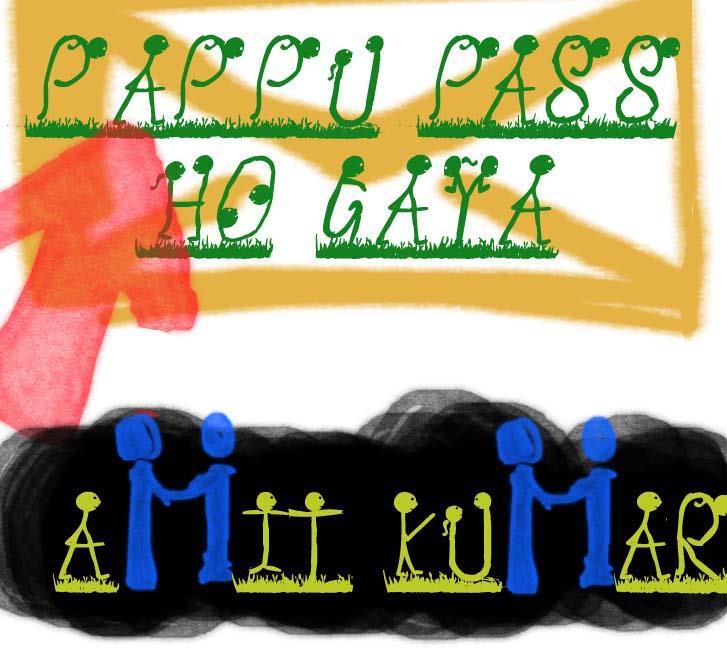 Pappu pass ho gaya font by Amit Kumar