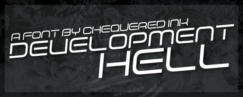 Development Hell font by Chequered Ink