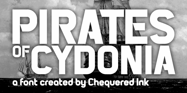 Pirates of Cydonia font by Chequered Ink
