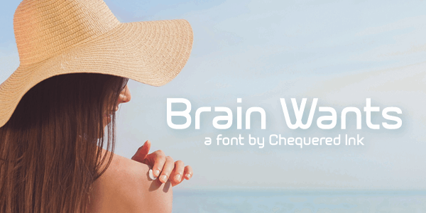 Brain Wants font by Chequered Ink