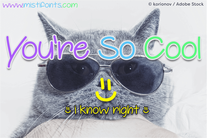Youre So Cool font by Misti's Fonts