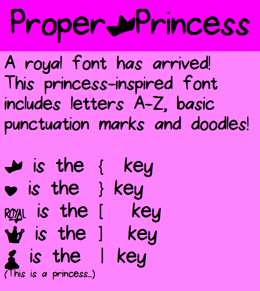 ProperPrincess font by fluffybanana101