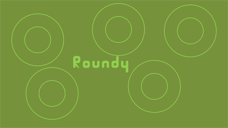 Roundy font by Guyisbackable