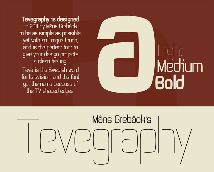 Tevegraphy font by Måns Grebäck