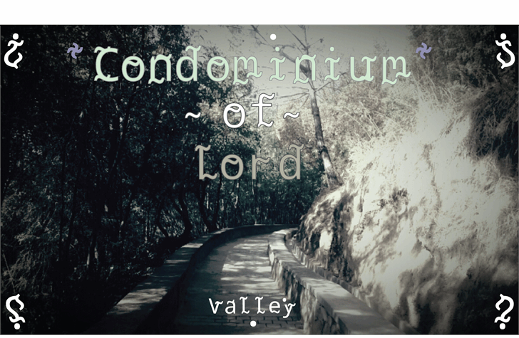 Condominium of Lord font by Cé - al