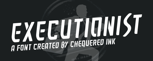 Executionist font by Chequered Ink