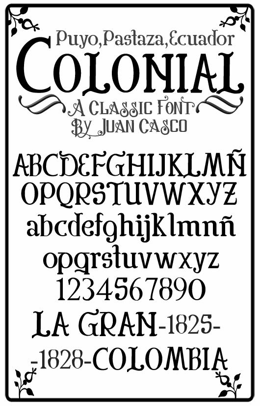 Colonial font by Juan Casco