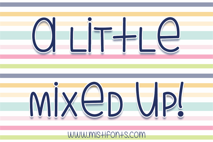 A Little Mixed Up font by Misti's Fonts