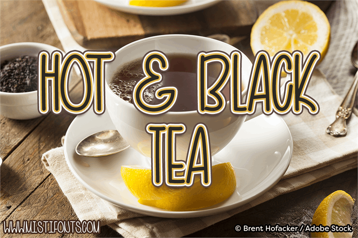 Hot and Black Tea font by Misti's Fonts