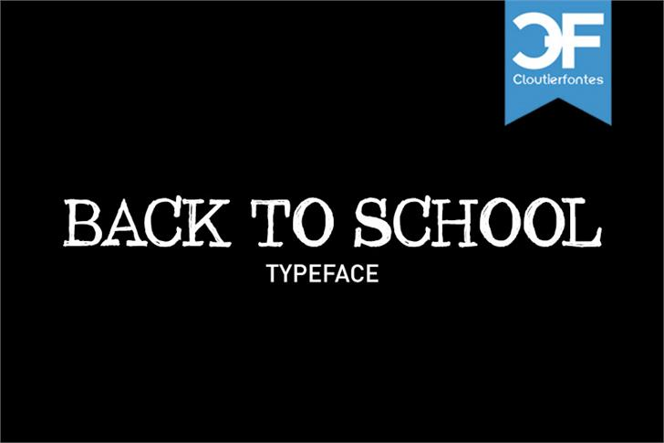 CF Back to School font by CloutierFontes