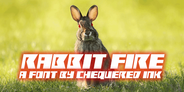Rabbit Fire font by Chequered Ink