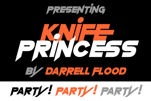 Knife Princess font by Darrell Flood