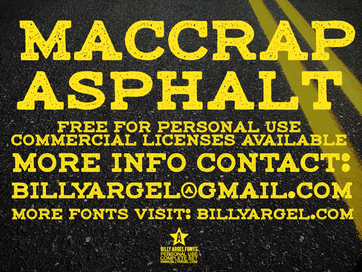 maccrap asphalt personal use font by Billy Argel