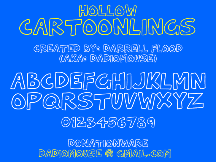 Hollow Cartoonlings font by Darrell Flood