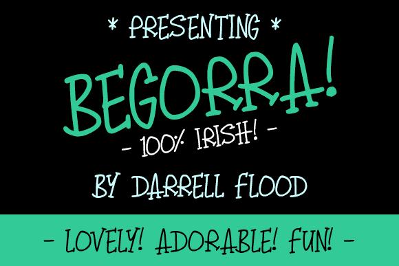 Begorra font by Darrell Flood