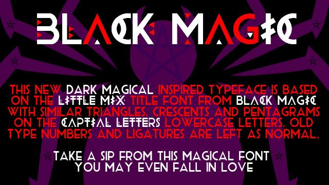 BLACK MAGIC font by SpideRaYsfoNtS