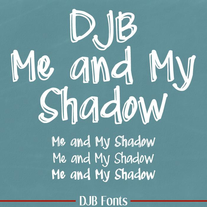 DJB Me and My Shadow font by Darcy Baldwin Fonts