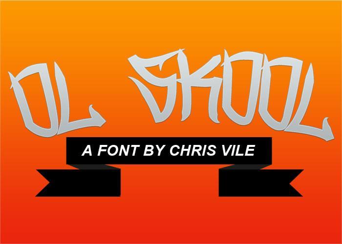Ol Skool font by Chris Vile