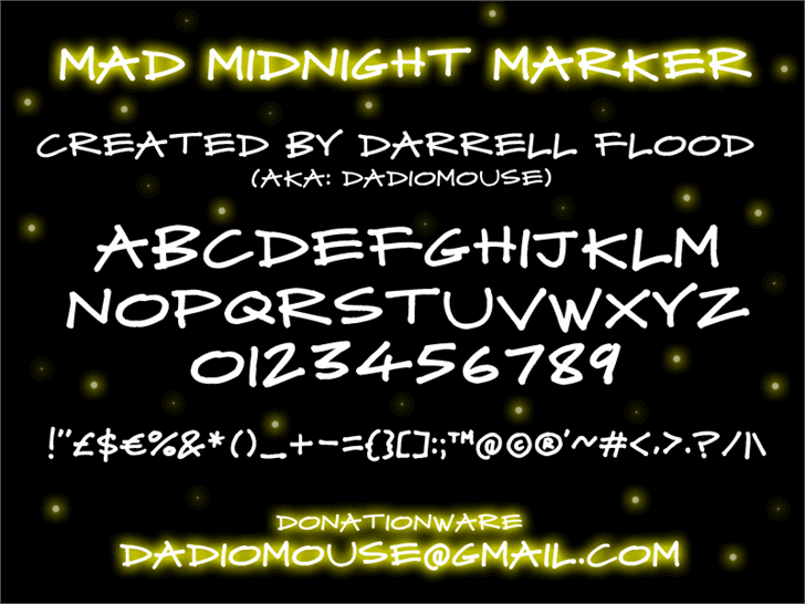 Mad Midnight Marker font by Darrell Flood