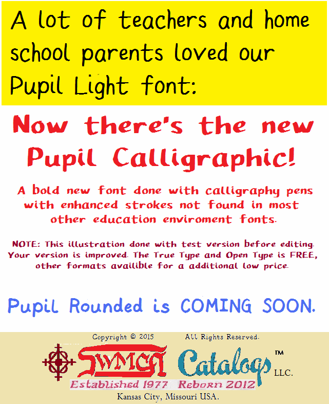 Pupil Caligraphic font by SWMCA Brands & Holding LLC.