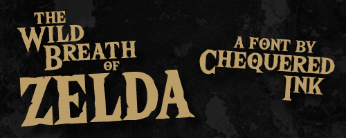 The Wild Breath of Zelda font by Chequered Ink