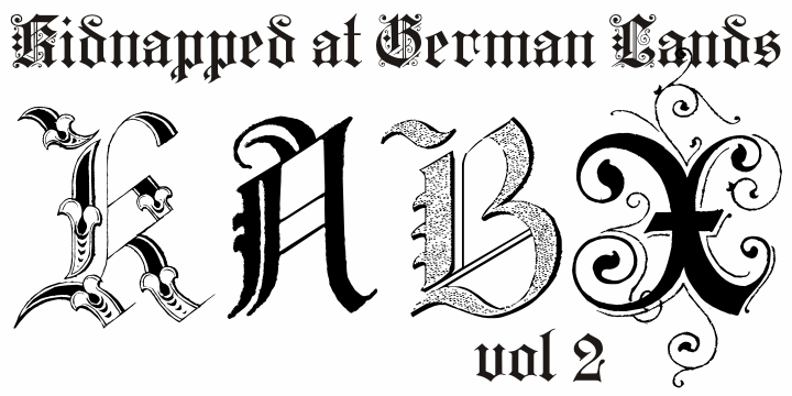 Kidnapped at German Lands Two font by Intellecta Design
