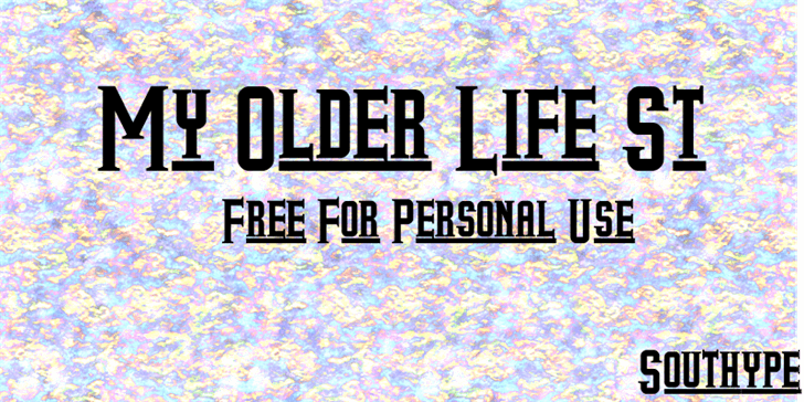 My Older Life St font by Southype