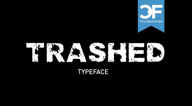 Trashed light font by CloutierFontes