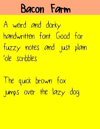 BaconFarm font by fluffybanana101