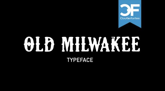 CF Old Milwaukee font by CloutierFontes