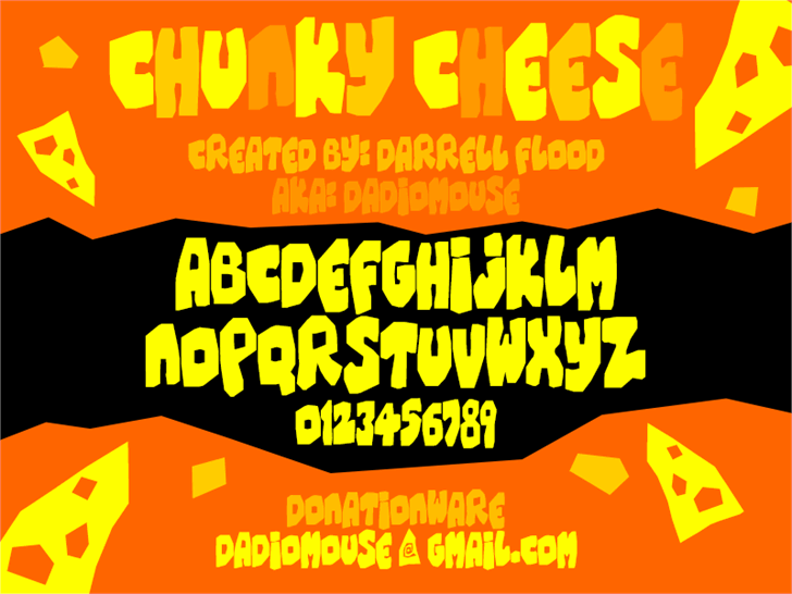 Chunky Cheese font by Darrell Flood