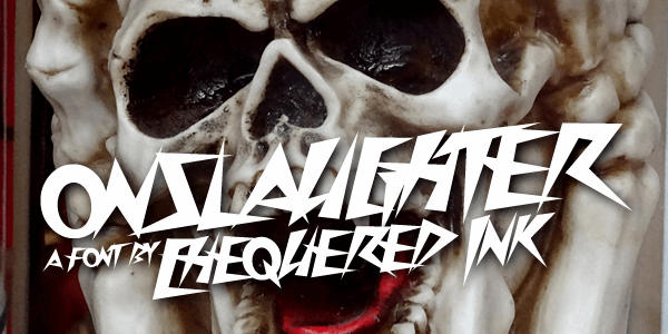 Onslaughter font by Chequered Ink