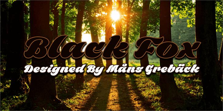 Black Fox Personal Use Only font by Måns Grebäck
