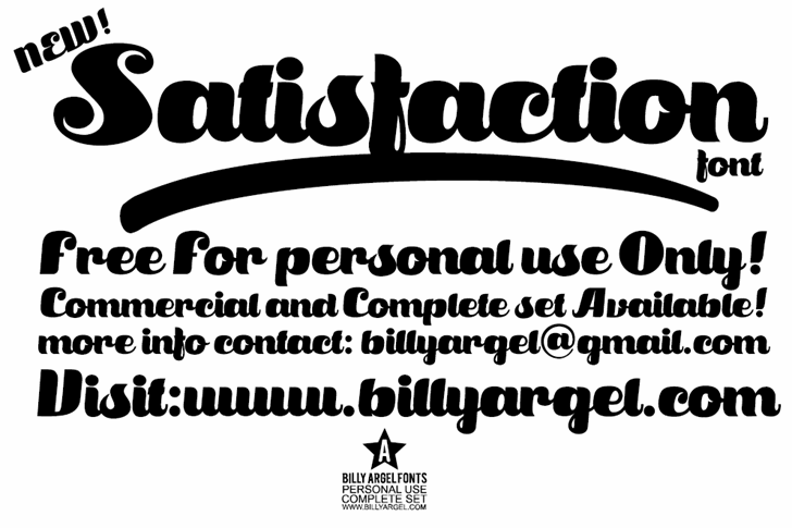 Satisfaction font by Billy Argel