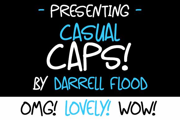 Casual Caps font by Darrell Flood