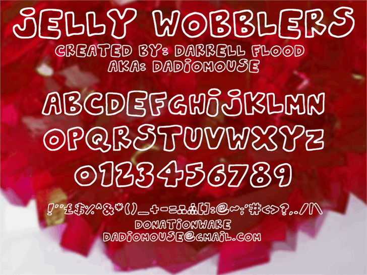 Jelly Wobblers font by Darrell Flood