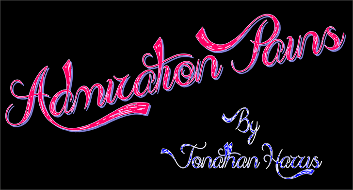 Admiration Pains  font by Jonathan S. Harris