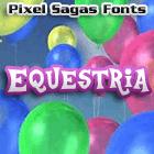 Equestria font by Pixel Sagas