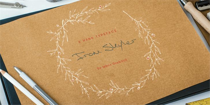 From Skyler PERSONAL USE ONLY font by Måns Grebäck