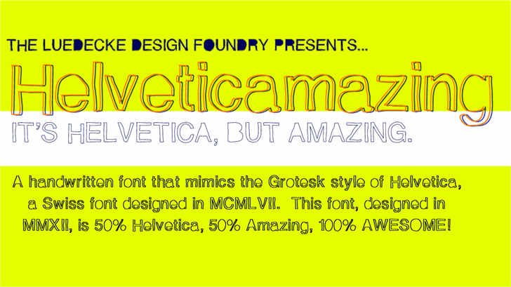 Helveticamazing font by Jake Luedecke Motion & Graphic Design