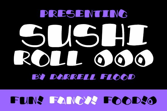Sushi Roll font by Darrell Flood