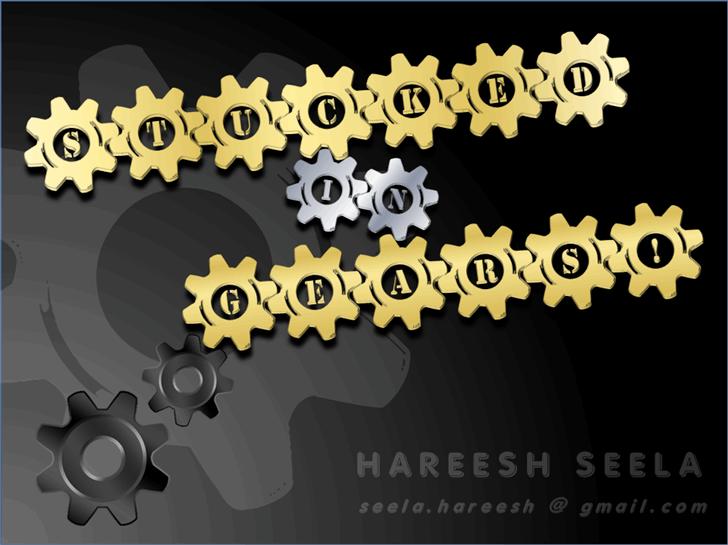 Stucked in Gears font by Hareesh Seela